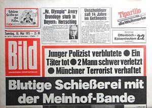 Kult-Zeitschrift BILD ZEITUNG 10.5.1975, Blutige Schießerei mit Meinhof-Bande