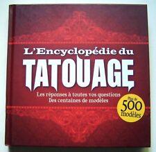 L' ENCYCLOPEDIE DU TATOUAGE, + DE 500 MODELES - COLLECTIF - LIVRE NEUF -