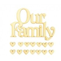 'Our Family' with 14 Hanging Heart Shapes Wooden MDF Craft Quote Sign Gift - A22