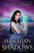 Empath (Hawaiian Shadows, Book Two), Claire, Edie 9781946343123 Free Shipping,,