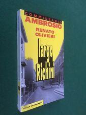 Renato OLIVIERI - LARGO RICHINI Oscar Gialli/295 (1993) Comm. AMBROSIO
