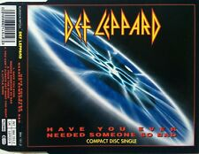 DEF LEPPARD - HAVE YOU EVER NEEDED SOMEONE SO BAD (GER. PRESSING 4 TRK 1 MAXI-CD