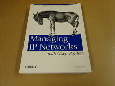 BOOK O'REILLY / MANAGING IP NETWORKS WITH CISCO ROUTERS