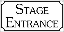 Stage Entrance- 6x12 Aluminum TV Film Movie prop sign cosplay theature