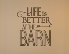 Life Is Better at the Barn Wall Sticker Wall Art Vinyl Decal Wall Lettering