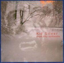 Dead City Sunbeams by Kid Silver (CD, Feb-1999, Jet Set Records)