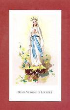 SANTINO BEATA VERGINE DI LOURDES  IMAGE PIEUSE - HOLY CARD-  Heiligenbild