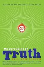 The Porcupine Of Truth - Konigsberg, Bill - New Paperback Book