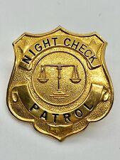 Vintage Night Check Patrol Hat Badge s5