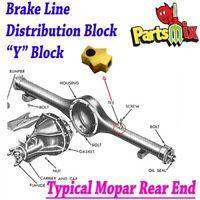 Mopar 70 71 72 73 Dana 60 B Body Rear Axle Brass Tee Block Brake Hose Splitter