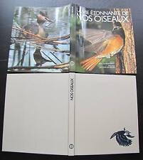 La vie étonnante de NOS OISEAUX. Editions Mondo. Suisse