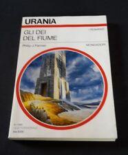 Philip J. Farmer, Gli Dei del Fiume, URANIA 1248