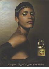 PUBLICITE ADVERTISING 2003   JEAN PAUL GAULTIER Beauté métis le parfum FRAGILE