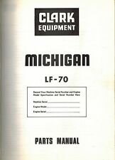 MICHIGAN LF70 RANGER LOG SKIDDER  PARTS MANUAL