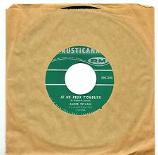 CANADA NM POP ROCK 1960s 45 RPM ANDRE SYLVAIN : JE NE PEUX T'OUBLIER