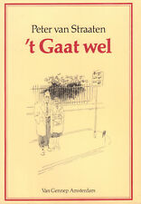 't GAAT WEL - Peter van Straaten