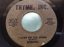 Hear Rare Northern Soul Garage 45 : Rebellion ~ Down In Texas ~ Thyme, Inc
