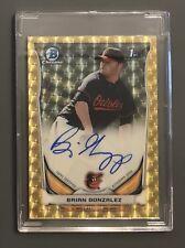 2014 Bowman Chrome 1/1 Auto Superfractor Brian Gonzalez Rookie Baltimore Orioles