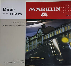 Märklin Miroir de son temps