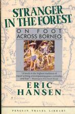 Stranger in the Forest: On Foot Across Borneo (Pen