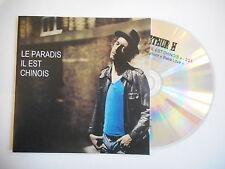 ARTHUR H : LE PARADIS IL EST CHINOIS [ CD SINGLE PROMO ]