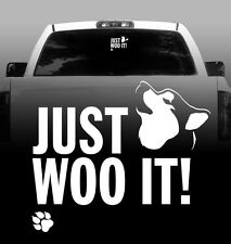 JUST WOO IT! Husky/Malamute - Vinyl Sticker Decal - High Quality Auto, Car