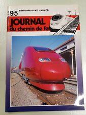 Revue Journal du Chemin de Fer  – n° 95 -  janv / fév 1997