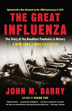 The Great Influenza: The Story of the Deadliest Pandemic in History Paperback