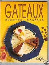 Livre de cuisine - GATEAUX - Recettes et conseils