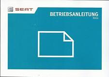 SEAT IBIZA Betriebsanleitung 2016 Bedienungsanleitung ST SC Handbuch Bordbuch BA