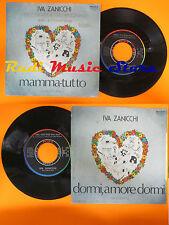 LP 45 7'' IVA ZANICCHI CORO ANTONIANAO Mamma tutto Dormi amore italy cd mc dvd*