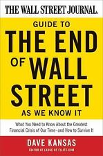 The Wall Street Journal Guide to the End of Wall Street as We Know It: What You