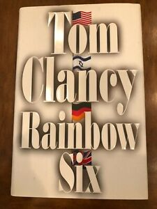 Rainbow Six by Tom Clancy (1998) High Quality Hardcover with Dust Jacket