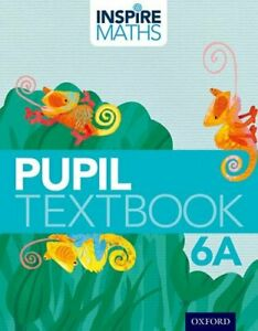 Stock Image Inspire Maths: 6: Pupil Book 6A (Paperback)