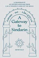 A Gateway to Sindarin : A Grammar of an Elvish Language from J. R. R....