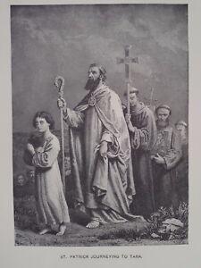 St Patrick Journeying To Tara Convert the Irish to Christianity Print 1894
