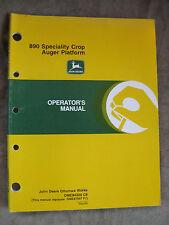 John Deere 890 Speciality crop Auger Platform operators manual