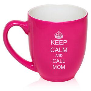 16oz Bistro Mug Ceramic Coffee Tea Glass Cup Keep Calm and Call Mom