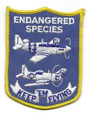 CONFEDERATE AIR FORCE - ENDANGERED SPECIES - KEEP'EM FLYING -- P-51 PATCH