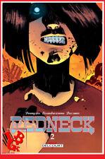 REDNECK 2 02 Nov 2018 TPB Hardcover DELCOURT BD Horreur Vampire # NEUF #