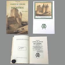 HISTOIRE DES COMTES DU PERCHE LA FAMILLE DES ROTROU de 943 à 1231