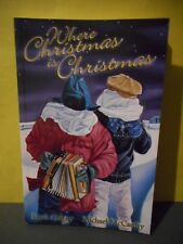 Where Christmas is Christmas-Frank Galgay,Michael McCarthy