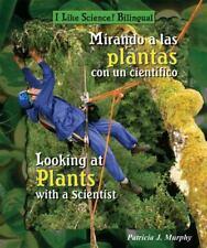 Mirando a Las Plantas Con Un Cientifico / Looking at Plants With a-ExLibrary