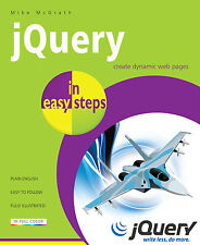 jQuery in easy steps by Mike McGrath - NEW - Free P&P
