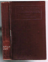 The Modern Electroplater by Kenneth Coggeshall. 1920. 1st Ed. Rare Book!  $
