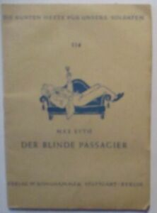 Colorful Issues For Soldiers, Max Eyth, Der Blind Passenger 1944 (40938)