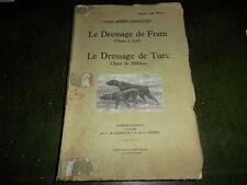 Le dressage de Fram le dressage de Turc par Robert Dommanget 1949