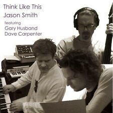 Jason Smith - Think Like This [New CD]
