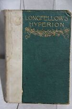 Vintage book  Longfellow's Hyperion Portland Edition 1893