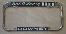 Bob O'Leary Buick Dealer Downey, CA License Plate Frame 1940-1955
